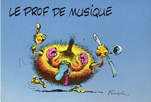 Franquin - Dalix - carte postale n° 12 - Au bahut : Le prof de musique