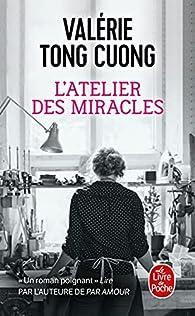 L'atelier des miracles par Tong Cuong