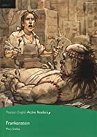 Pearson English Active Readers: Level 3 Frankenstein (MP3 & CD-ROM) (Pearson English Active Readers, Level 3)
