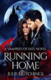 Running Home (Vampires of Fate Book 1)