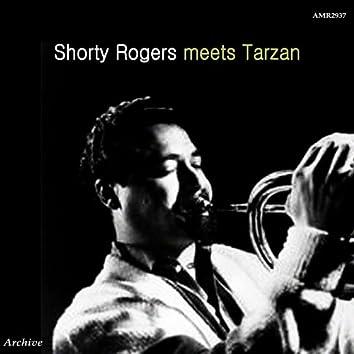 Shorty Rogers Meets Tarzan