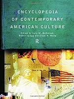Encyclopedia of Contemporary American Culture (Encyclopedias of Contemporary Culture)