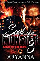 Soul of a Monster 3: Satan vs. The Devil