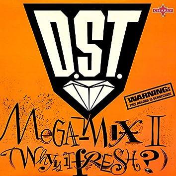 Megamix II: Why Is It Fresh?