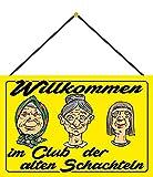 Blechschild Con cordón de 30 x 20 cm, decoración con texto en alemán: Willkommen im Club der Antiguas cajas - Blechemma