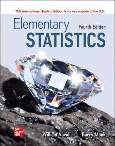 Compare Textbook Prices for ISE Elementary Statistics ISE HED STATISTICS 4 Edition ISBN 9781264417001 by Navidi, William,Monk, Barry