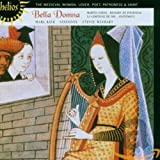 442 Miscellaneous - Bella Domna: The Medieval Woman, Lover, Poet, Patroness & Saint