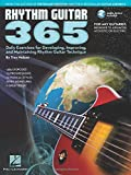 Rhythm Guitar 365: Daily Exercises for Developing, Improving and Maintaining Rhythm Guitar Technique Bk/online audio