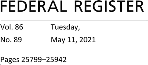 Federal Register: Tuesday, May 11, 2021 (Volume 86, Number 89)