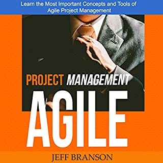 Agile Project Management: Learn the Most Important Concepts and Tools of Agile Project Management cover art