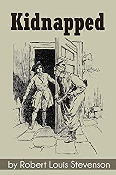 Kidnapped (Illustrated) (English Edition) par [Robert Louis Stevenson]