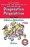 Diagnóstico Psiquiátrico: Um Guia Infância e Adolescência