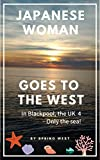 JAPANESE WOMAN GOES TO THE WEST: PART 6 In Blackpool, the UK 4 (Photo Book) (English Edition)