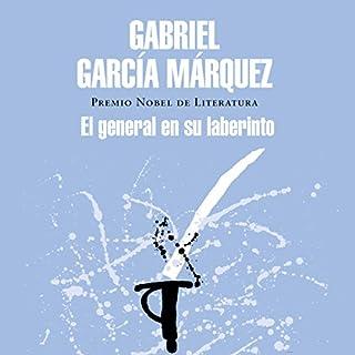 El general en su laberinto [The General in His Labyrinth]                   By:                                                                                                                                 Gabriel García Márquez                               Narrated by:                                                                                                                                 Carlos Manuel Vesga                      Length: 7 hrs and 42 mins     27 ratings     Overall 4.8