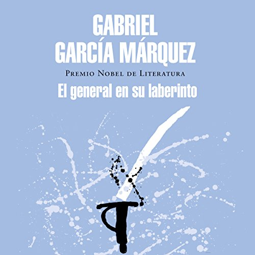 El general en su laberinto [The General in His Labyrinth]                   Written by:                                                                                                                                 Gabriel García Márquez                               Narrated by:                                                                                                                                 Carlos Manuel Vesga                      Length: 7 hrs and 42 mins     1 rating     Overall 5.0