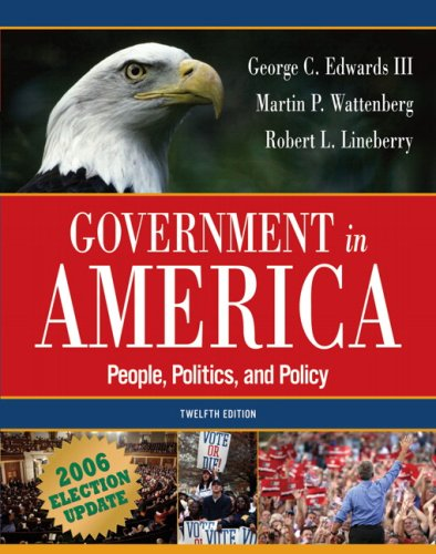 Government in America: People, Politics, and Policy, Election Update (12th Edition) (MyPoliSciLab Series)