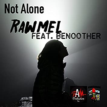 Not Alone (feat. Benoother)