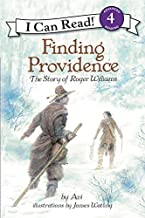 Finding Providence: The Story of Roger Williams (I Can Read Level 4)