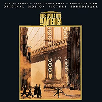 Once Upon A Time In America (Original Motion Picture Soundtrack)