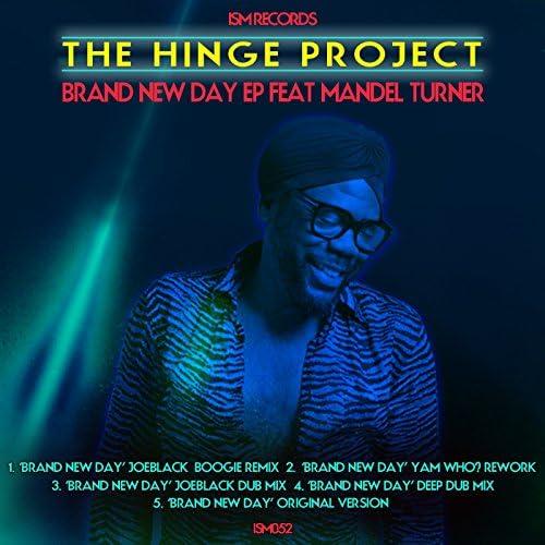 The Hinge Project feat. Mandel Turner