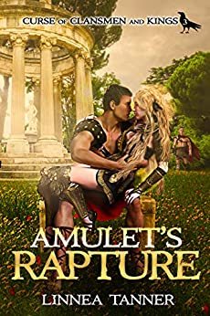 Amulet's Rapture (Curse of Clansmen and Kings Book 3) by [Linnea Tanner]