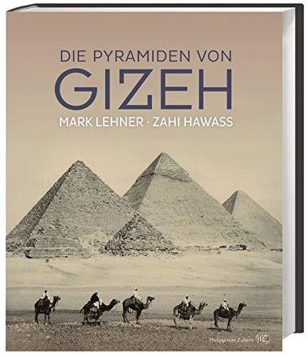 Die Pyramiden von Gizeh: Preiswerte Sonderausgabe
