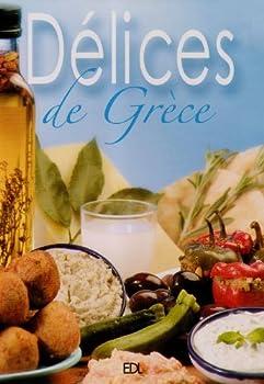 Paperback Délices de Grèce [French] Book