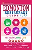 Edmonton Restaurant Guide 2017: Best Rated Restaurants in Edmonton, Canada - 500 restaurants, bars and cafés recommended for visitors, 2017