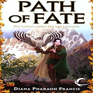 Path of Fate     Path, Book 1              By:                                                                                                                                 Diana Pharaoh Francis                               Narrated by:                                                                                                                                 Leslie Bellair                      Length: 11 hrs and 59 mins     38 ratings     Overall 4.3