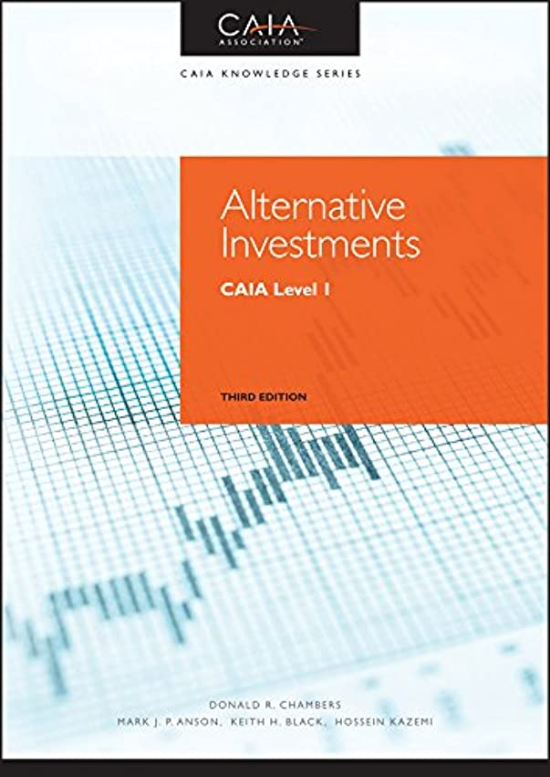 口径寝具エールAlternative Investments: CAIA Level I (Wiley Finance) (English Edition)