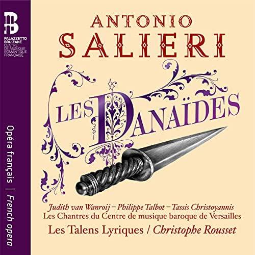 Les Chantres du Centre de Musique baroque de Versailles, Les Talens Lyriques & Olivier Schneebeli