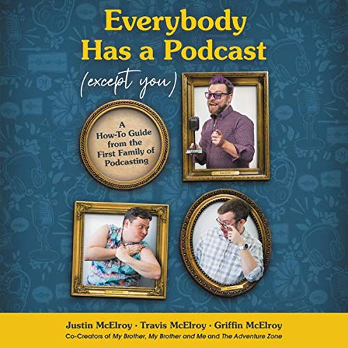 Everyone Has a Podcast (Except You) cover art