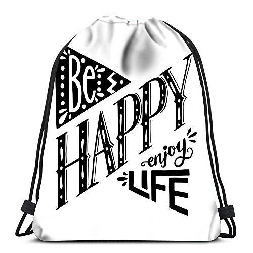 N / A Kordelzug Taschen Rucksack Sei glücklich Genieße das Leben Zitat Reiserucksäcke Tragetasche Schulrucksack 36 x 43 cm / 14,2 x 16,9 Zoll