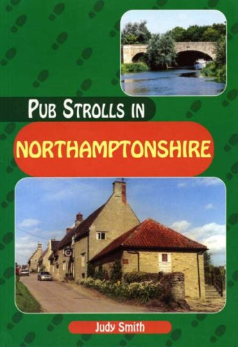 Pub Strolls in Northamptonshire (Pub Strolls S.)