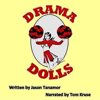 Drama Dolls: A Novel audiobook cover art