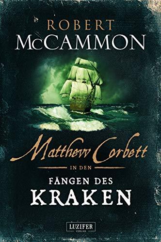 MATTHEW CORBETT in den Fängen des Kraken: historischer Thriller
