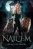 Nail 'Em (Jailbreak Book 2) (English Edition)