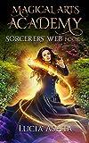 Magical Arts Academy 6: Sorcerers' Web