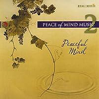 Peace of Mind Music, Vol. 2: Peaceful Mind