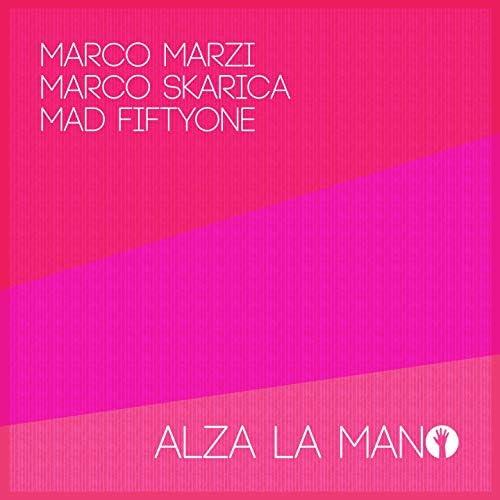 Marco Marzi, Marco Skarica, Mad Fiftyone