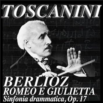 Berlioz: Romeo E Giulietta, Sinfonia Drammatica, Op. 16 (Remastered)