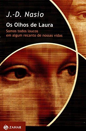 Os olhos de Laura: Somos todos loucos em algum recanto de nossas vidas