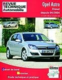 E.T.A.I - Revue Technique Automobile 699 - OPEL ASTRA III - H - 2004 à 2006