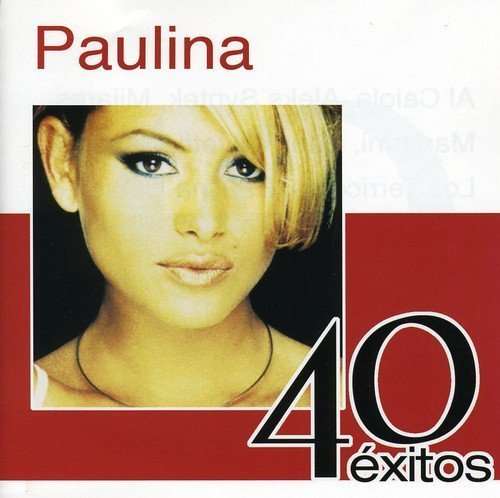 40 Exitos by Paulina Rubio