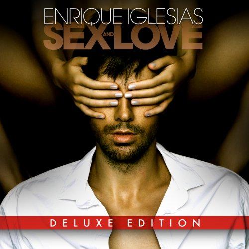 ENRIQUE IGLESIAS-SEX AND LOVE