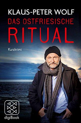 Das ostfriesische Ritual: Kurz-Krimi (nur als E-Book erhältlich)