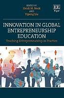 Innovation in Global Entrepreneurship Education: Teaching Entrepreneurship in Practice