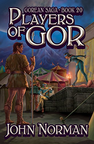 Players of Gor (Gorean Saga Book 20) by [John Norman]