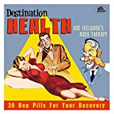 Various: Destination Health-Dr.Feelgood'S Rock Therapy ( (Audio CD)