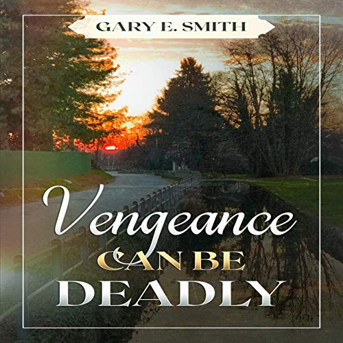 Vengeance Can Be Deadly cover art